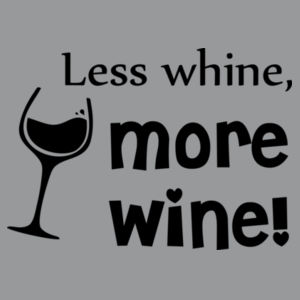 Less whine, more wine Design