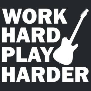 Work hard, play harder Design