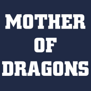 Mother of dragons Design