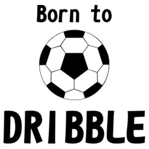 Born to dribble Design