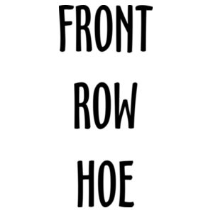 Front row hoe Design