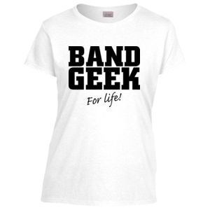 Band geek for life (ladies) Thumbnail